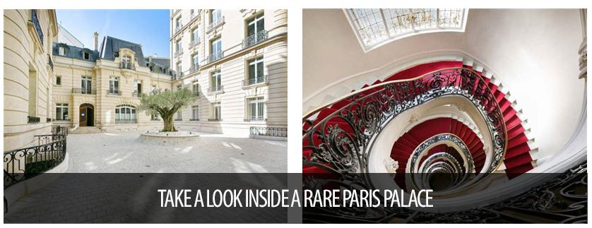 Luxury Portfolio Spotlight Rare Paris Palace