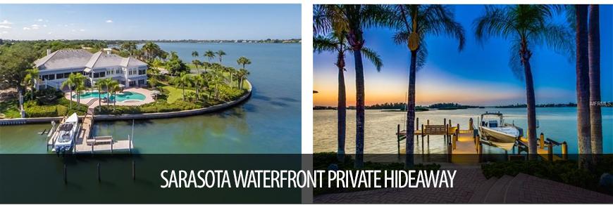 Sarasota Waterfront Private Hideaway