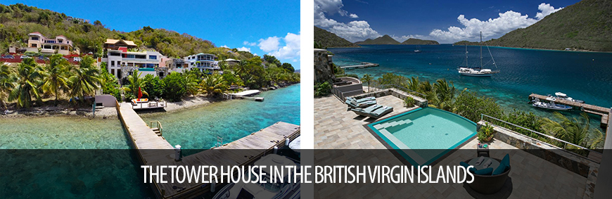 THE TOWER HOUSE IN THE BRITISH VIRGIN ISLANDS