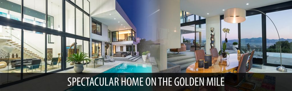 SPECTACULAR HOME ON THE GOLDEN MILE